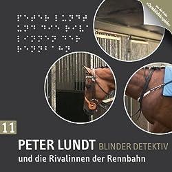 Peter Lundt und die Rivalinnen der Rennbahn (Peter Lundt 11)