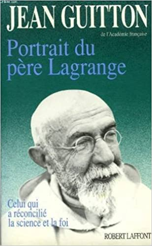 Télécharger en ligne Portrait du père Lagrange pdf, epub ebook