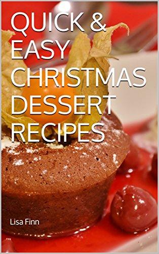 quick easy christmas dessert recipes by finn lisa - Easy Christmas Desserts Recipes With Pictures