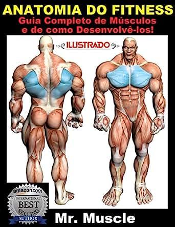 Amazon.com: Anatomia do Fitness: Guia Completo de Músculos e de como ...