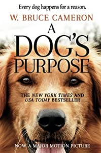A Dog's Purpose―the #1 New York Times bestseller―is heading to the big screen! Based on the beloved bestselling novel by W. Bruce Cameron, A Dog's Purpose, from director Lasse Hallström (The Cider House Rules, Dear John, The 100-Foot Journey), sha...
