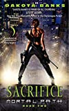 Sacrifice (Mortal Path, Book 2)
