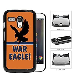 War Eagle School Spirit Slogan Chant Motorola (Moto G) Hard Snap on Plastic Cell Phone Cover wangjiang maoyi