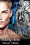 Claiming His Alpha [Scent of a Mate 7] (Siren Publishing The Stormy Glenn ManLove Collection)