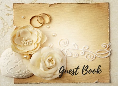 Download Guest Book: Wedding Guest List Book, For Over 200 Guests. Suitable For Wedding & Other Uses.  Free Layout To Use as you wish for Names & Addresses, or Advice, Wishes, Comments or Predictions ebook