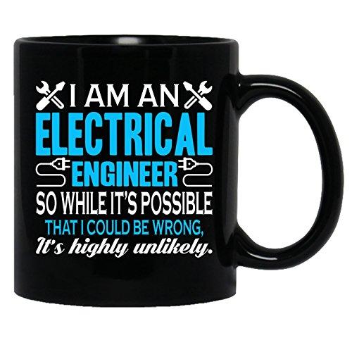 Electrical Engineer Ceramic Mug - I Am An Electrical Engineer Black Mug 11oz