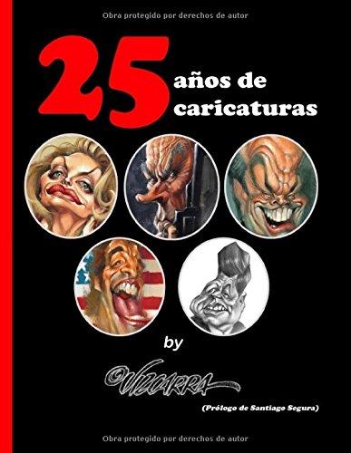 25 Años De Caricaturas, By Vizcarra
