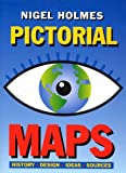 Pictorial Maps, Nigel Holmes, 0823040135