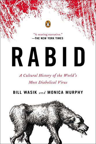 Pdf Medical Books Rabid: A Cultural History of the World's Most Diabolical Virus
