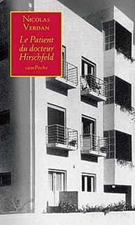 Le patient du docteur Hirschfeld : roman, Verdan, Nicolas