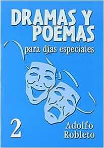 Dramas y Poemas Para Dias Especiales: No. 2 (Spanish Edition) (Spanish