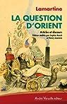 La question d'Orient par Lamartine