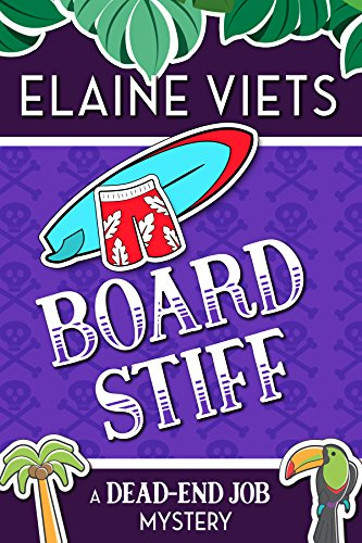 Board Stiff (A Dead-End Job Mystery Book 12) by [Viets, Elaine]