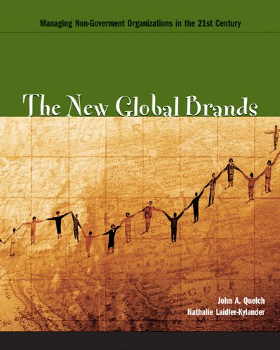 The New Global Brands: Managing Non-Government Organizations in the 21st Century