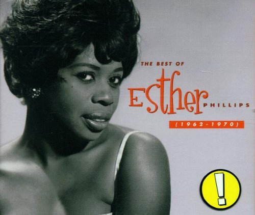 The Best Of Esther Phillips (1962-1970) by PHILLIPS,ESTHER