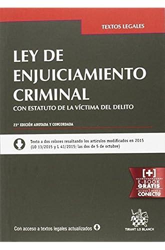 Ley De Enjuiciamiento Criminal Estatuto De La Víctima Del Delito 23ª Edición 2016
