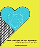 Download read this if you've ever broken up.: …stories about music and love. in PDF ePUB Free Online