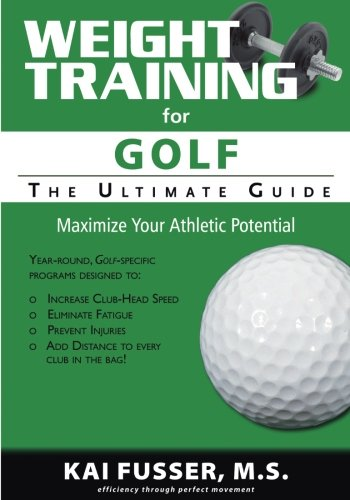 Weight Training For Golf: The Ul...
