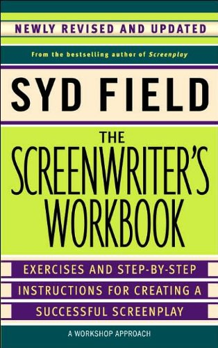 Read Online The Screenwriter's Workbook (text only) Rev Upd edition by S. Field ebook