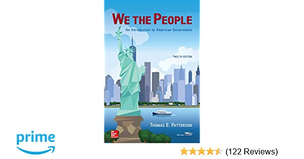 We the people an introduction to american government thomas e we the people an introduction to american government thomas e patterson dr 9781259439186 amazon books fandeluxe Choice Image