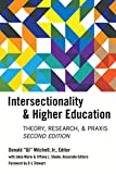 img - for Intersectionality & Higher Education: Research, Theory, & Praxis, Second Edition book / textbook / text book