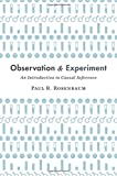 #8: Observation and Experiment: An Introduction to Causal Inference