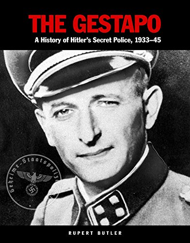 The Gestapo: A History of Hitler's Secret Police 1933–45 (Military Classics)