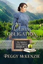 Olivia's Obligation (The Alphabet Mail-Order Brides Book 15)