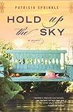 Hold up the Sky, Patricia Sprinkle, 0451229142