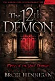 The Twelfth Demon, Mark of the Wolf Dragon (The Chronicles of Jonathan Steel Book 2)