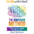 The Immersion Method: How to Learn Any Language From What You Love (English Edition)