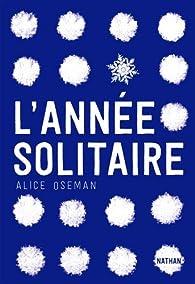 L'année solitaire par Alice Oseman