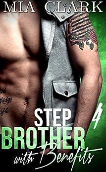 Stepbrother Benefits 4 Mia Clark ebook product image