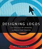 Designing Logos, Jack Gernsheimer, 1581156499