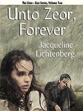 Unto Zeor, Forever (Sime~Gen, Book 2) (Sime-Gen)