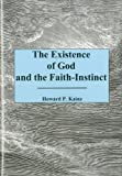img - for The Existence Of God And The Faith... book / textbook / text book