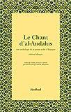 Le Chant d'al-Andalus : Une anthologie de la poésie arabe d'Espagne