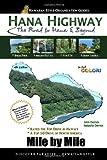 Hana Highway - Mile by Mile, John Derrick, 0977388093