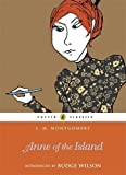 Anne of the Island (Puffin Classics Relaunch) by Montgomery, L. M. (2009) Paperback
