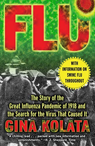 Flu: The Story Of The Great Influenza