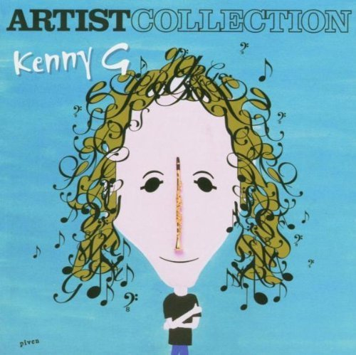 Kenny G - The Artist Collection - Kenny G By Kenny G - Lyrics2You