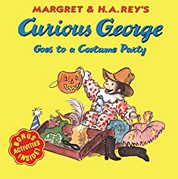 Curious George Goes to a Costume Party Margret Rey H. A. Rey 9780618065691 Amazon.com Books  sc 1 st  Amazon.com & Curious George Goes to a Costume Party: Margret Rey H. A. Rey ...