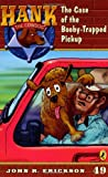 The Case of the Booby-Trapped Pickup, John R. Erickson, 0142407550