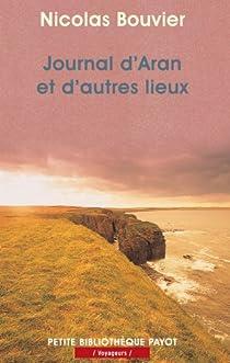 Journal d'Aran et d'autres lieux par Bouvier