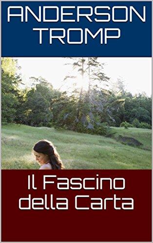 Il Fascino della Carta (Italian Edition)