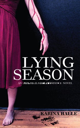 Lying Season (Experiment in Terror #4)