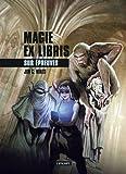 Magie ex libris, Tome 3 : Sur épreuves