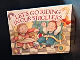 Let's Go Riding in Our Strollers, Fran Manushkin, 1562823914