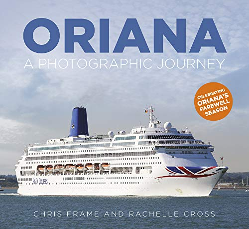 Qe2 Collection - Oriana: A Photographic Journey