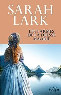 Les larmes de la déesse maorie, Lark, Sarah